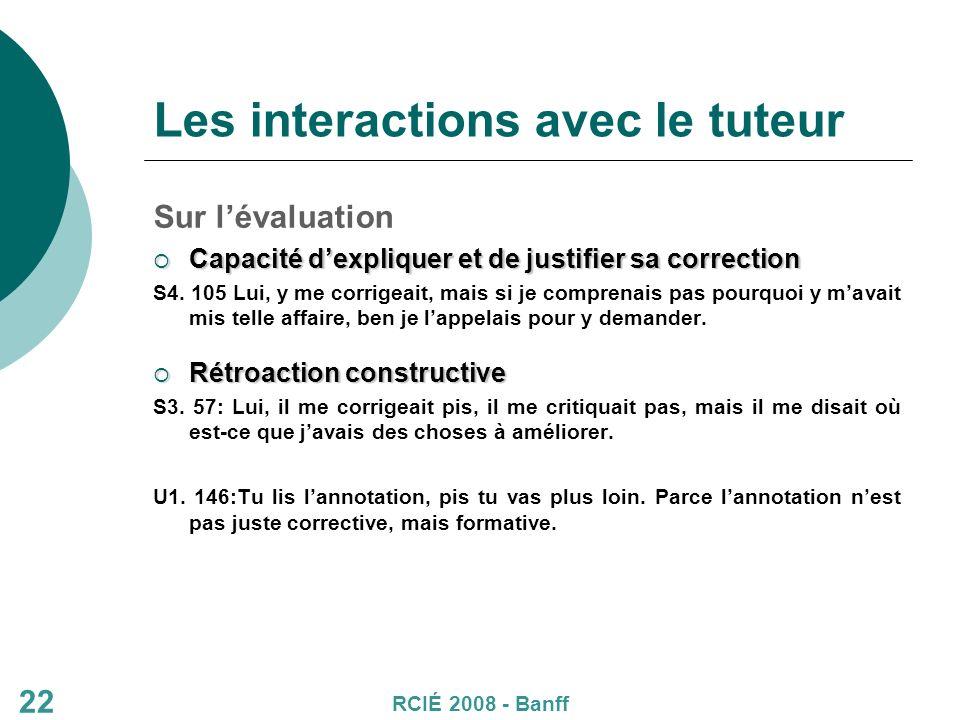 22 Les interactions avec le tuteur Sur lévaluation Capacité dexpliquer et de justifier sa correction Capacité dexpliquer et de justifier sa correction S4.