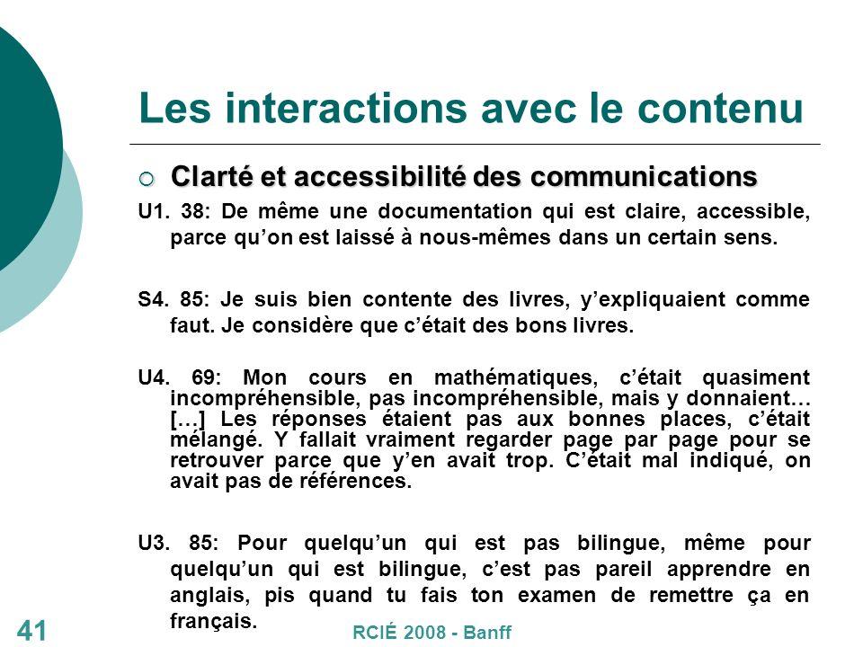 41 Les interactions avec le contenu Clarté et accessibilité des communications Clarté et accessibilité des communications U1.