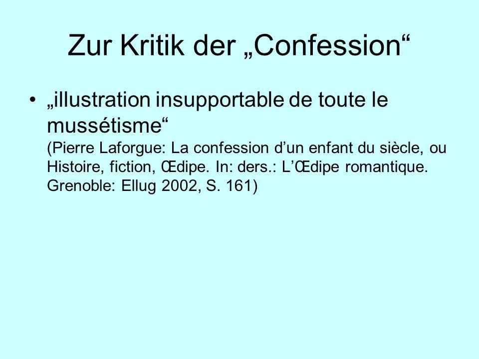 Zur Kritik der Confession illustration insupportable de toute le mussétisme (Pierre Laforgue: La confession dun enfant du siècle, ou Histoire, fiction