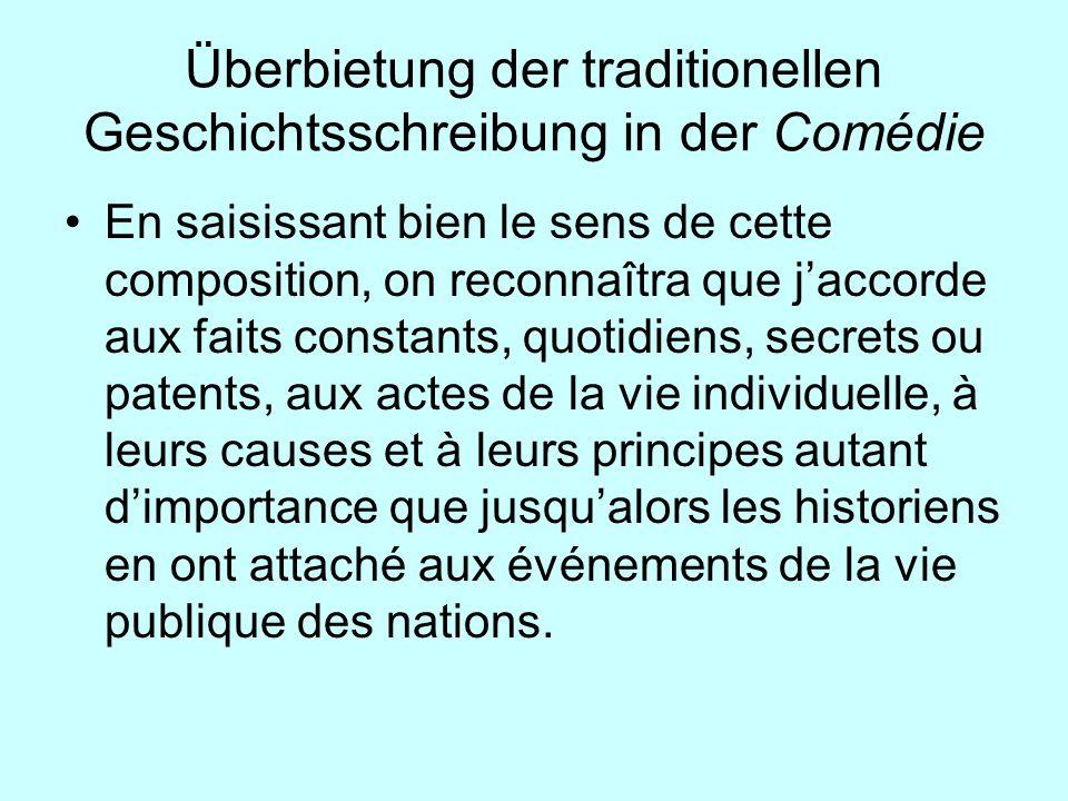 Überbietung der traditionellen Geschichtsschreibung in der Comédie En saisissant bien le sens de cette composition, on reconnaîtra que jaccorde aux fa