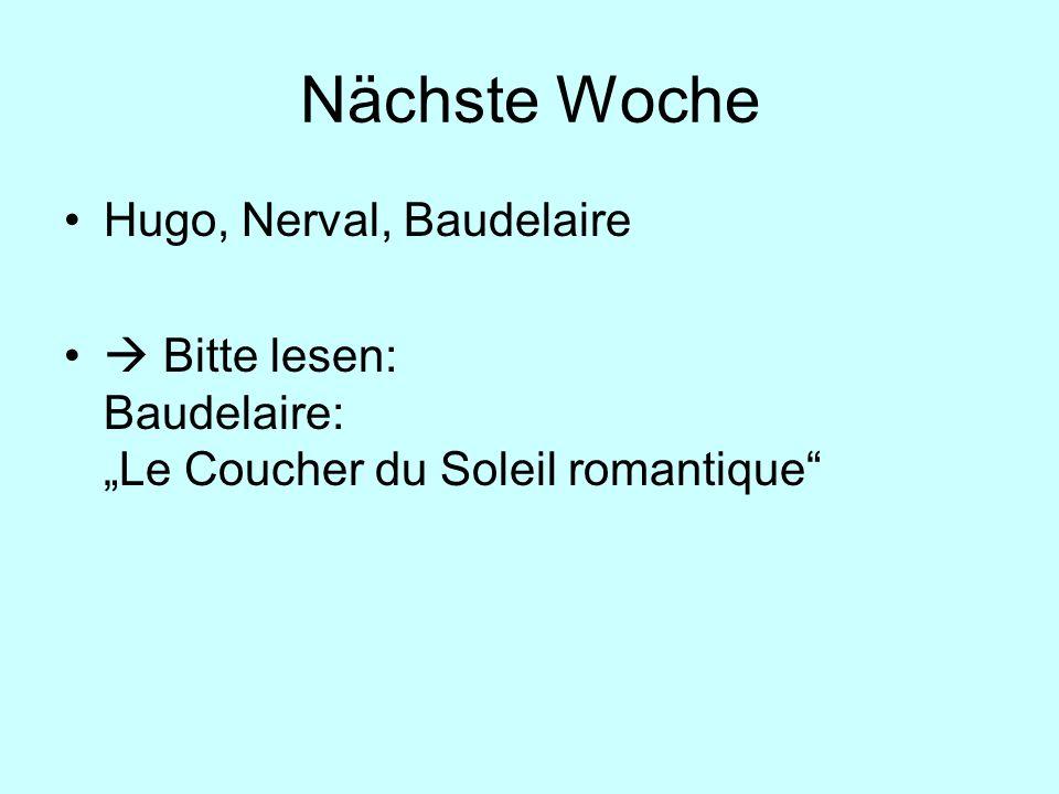 Nächste Woche Hugo, Nerval, Baudelaire Bitte lesen: Baudelaire: Le Coucher du Soleil romantique