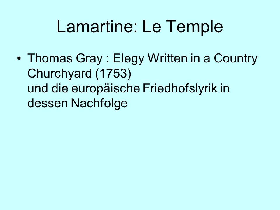 Lamartine: Le Temple Thomas Gray : Elegy Written in a Country Churchyard (1753) und die europäische Friedhofslyrik in dessen Nachfolge
