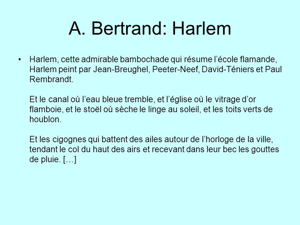 A. Bertrand: Harlem Harlem, cette admirable bambochade qui résume lécole flamande, Harlem peint par Jean-Breughel, Peeter-Neef, David-Téniers et Paul