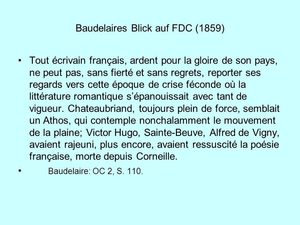 Baudelaires Blick auf FDC (1859) Tout écrivain français, ardent pour la gloire de son pays, ne peut pas, sans fierté et sans regrets, reporter ses reg