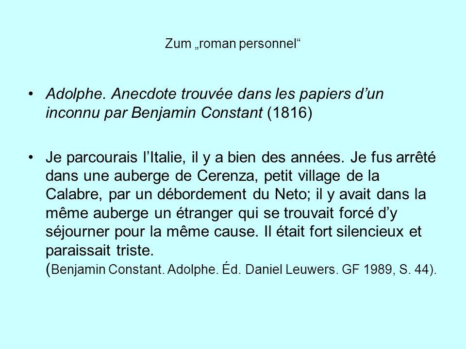Zum roman personnel Adolphe. Anecdote trouvée dans les papiers dun inconnu par Benjamin Constant (1816) Je parcourais lItalie, il y a bien des années.