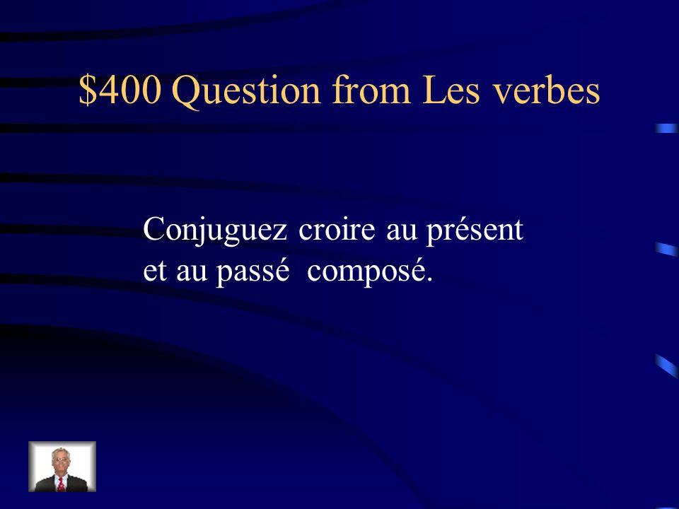 $300 Answer from Les verbes je risnous rions tu risvous riez il ritils rient (avoir) ri