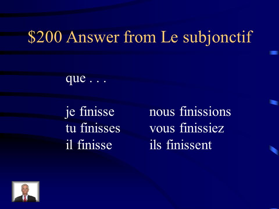 $200 Question from Le subjonctif finir