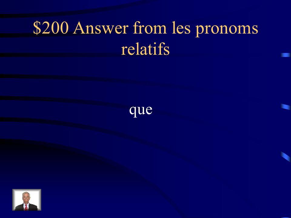 $200 Question from les pronoms relatifs Le livre ____ jai lu était très intéressant.