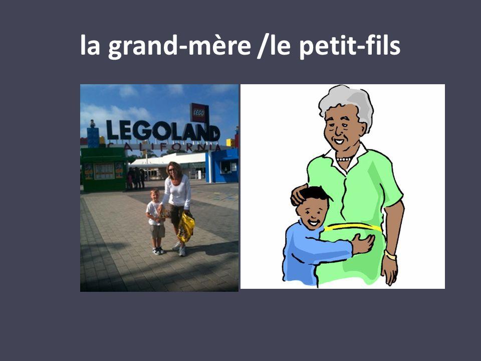 la grand-mère /le petit-fils