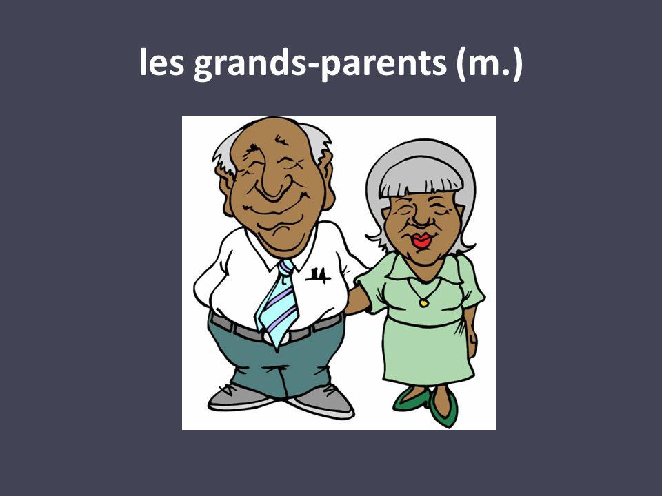 les grands-parents (m.)