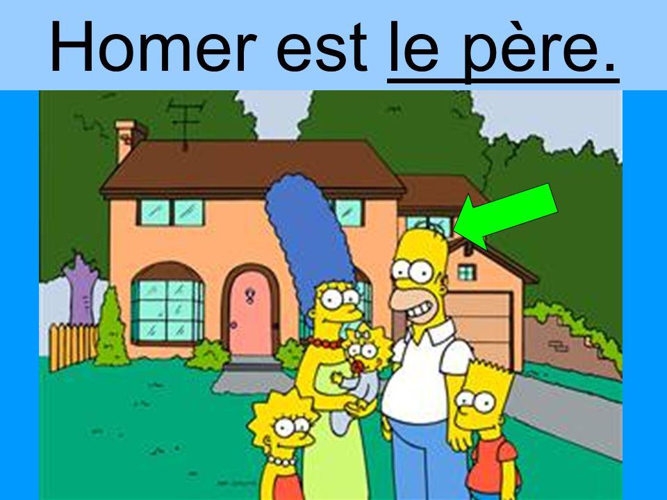 Homer est le père.