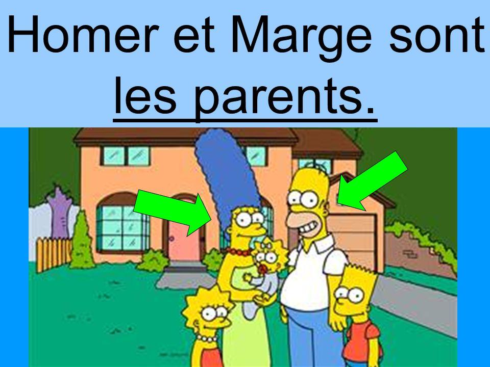 Homer et Marge sont les parents.