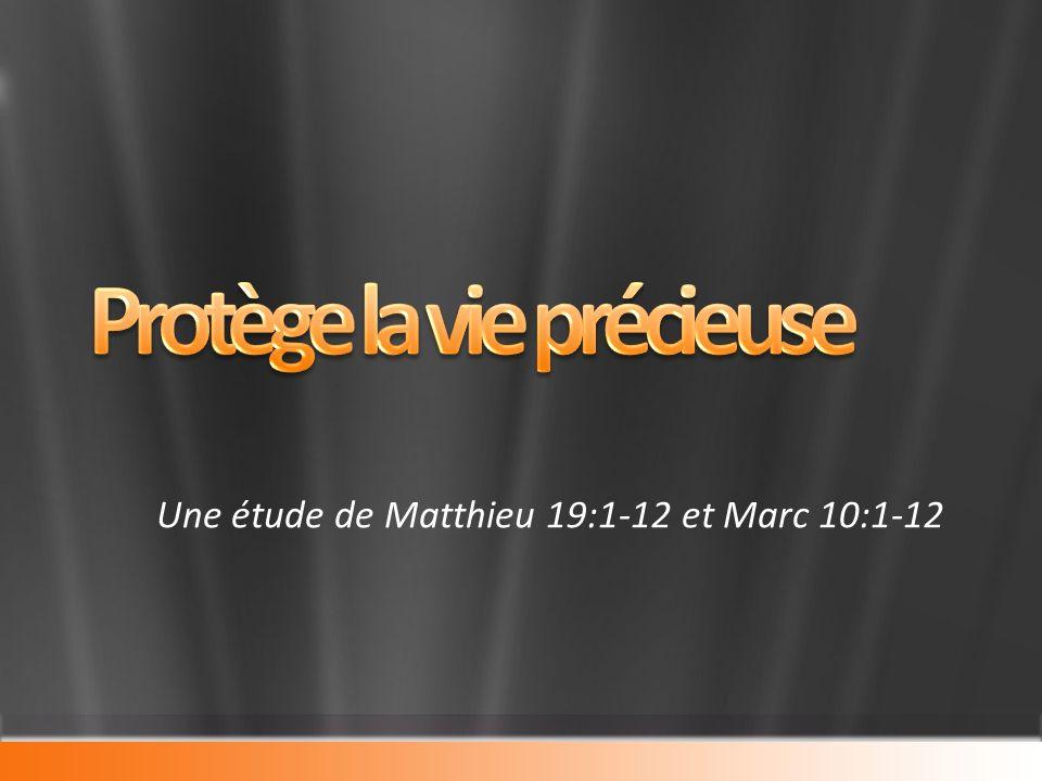 Une étude de Matthieu 19:1-12 et Marc 10:1-12