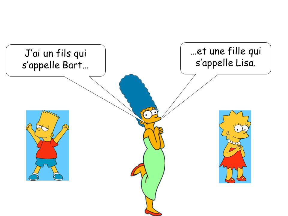 Bonjour ! Je mappelle Homer. Ma femme sappelle Marge. Homer est mon mari. Nous sommes mariés !