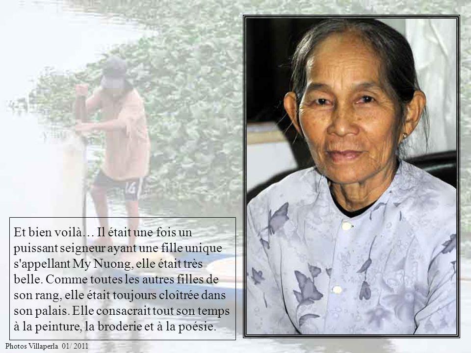 Racontez nous lhistoire de lamour impossible de Truong Chi pour My Nuong Photos Villaperla 01/ 2011