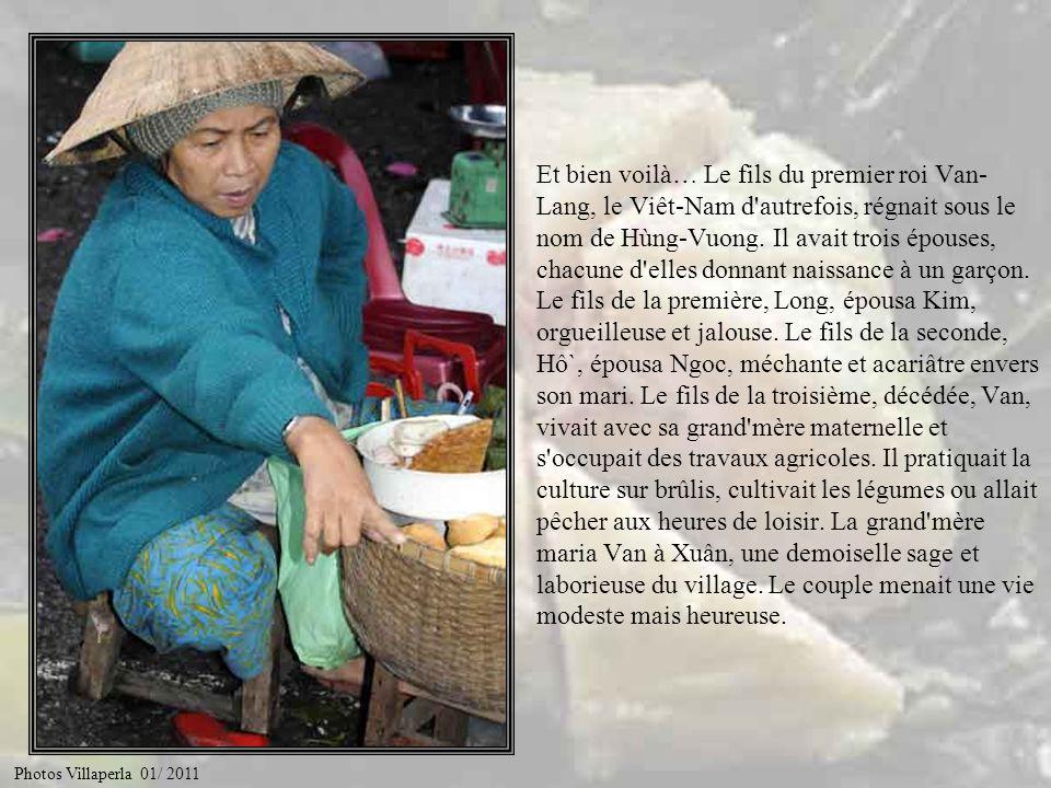 Racontez nous lhistoire du gâteau de riz gluant offert au roi par Van et Xuân… Photos Villaperla 01/ 2011