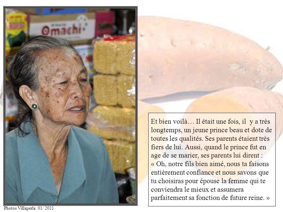 Racontez nous lhistoire de la princesse « Patate douce »… Photos Villaperla 01/ 2011