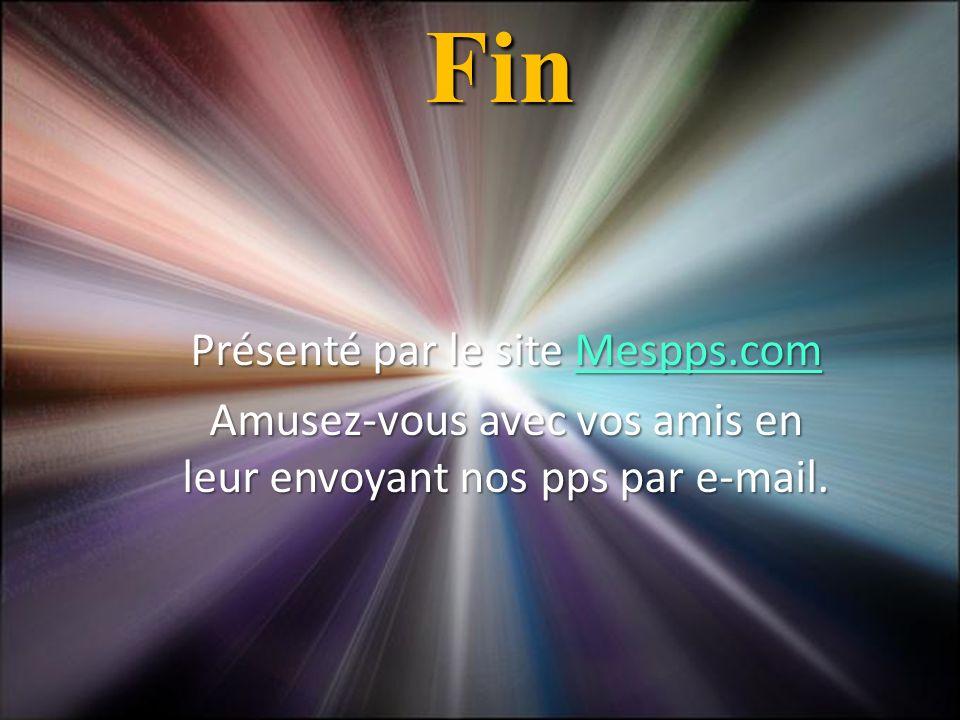 Ria Slides Fin Présenté par le site Mespps.com Mespps.com Amusez-vous avec vos amis en leur envoyant nos pps par e-mail.