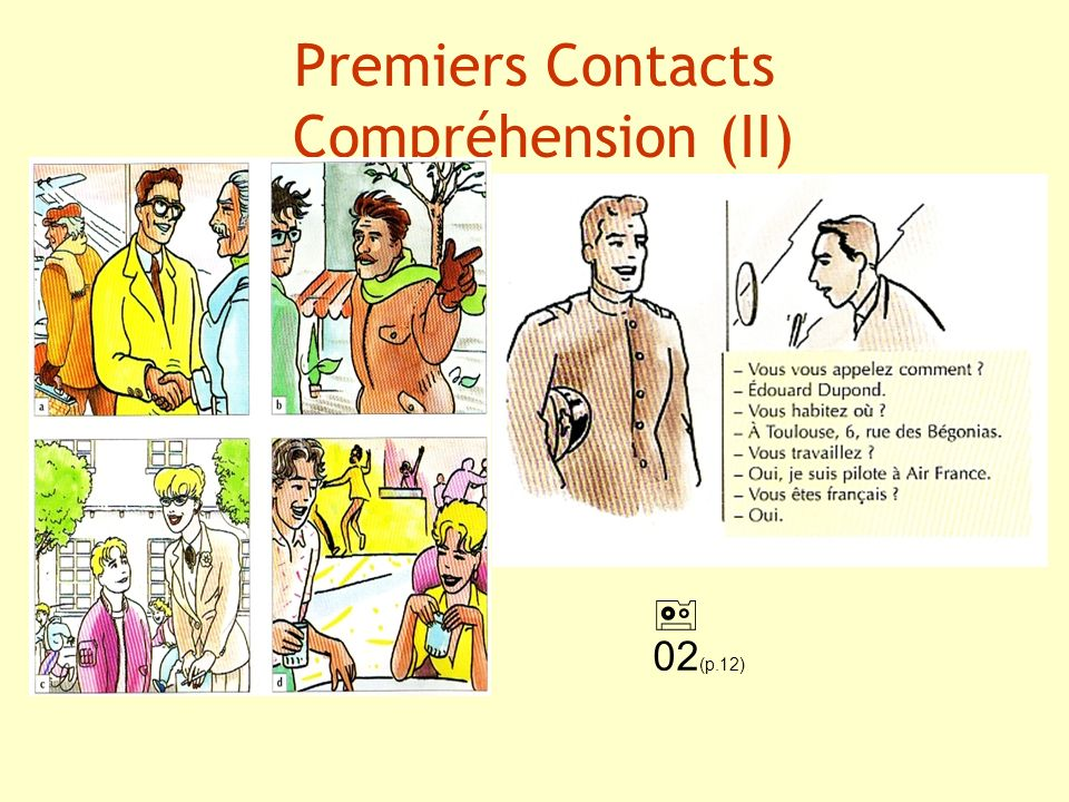 EXERCICE (ph 1) Poser une question (4) Présenter quelquun (9) Se présenter (10)