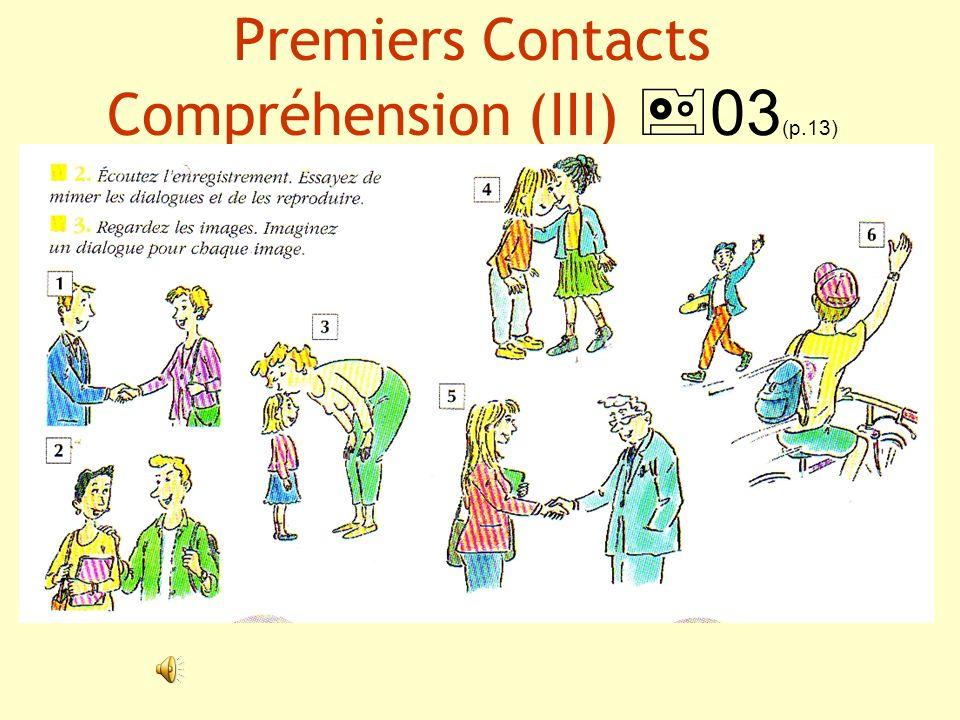 Premiers Contacts Compréhension (III) 03 (p.13)