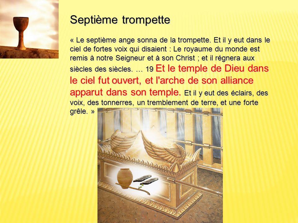Septième trompette « Le septième ange sonna de la trompette.
