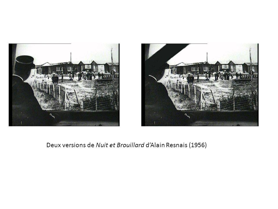 Deux versions de Nuit et Brouillard dAlain Resnais (1956)