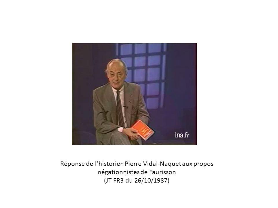 Réponse de lhistorien Pierre Vidal-Naquet aux propos négationnistes de Faurisson (JT FR3 du 26/10/1987)