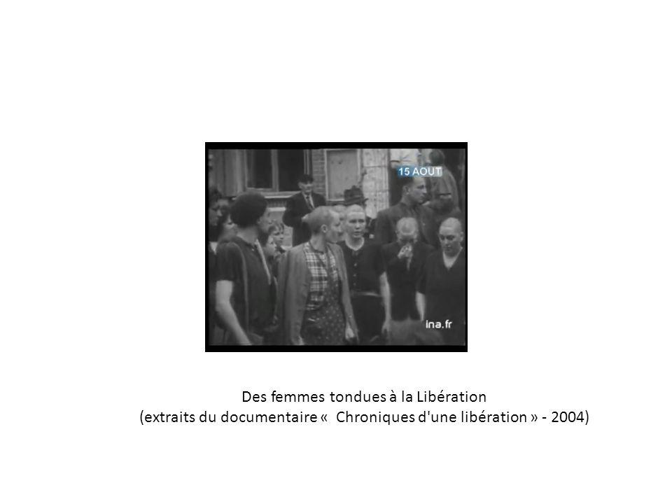 Des femmes tondues à la Libération (extraits du documentaire « Chroniques d une libération » - 2004)
