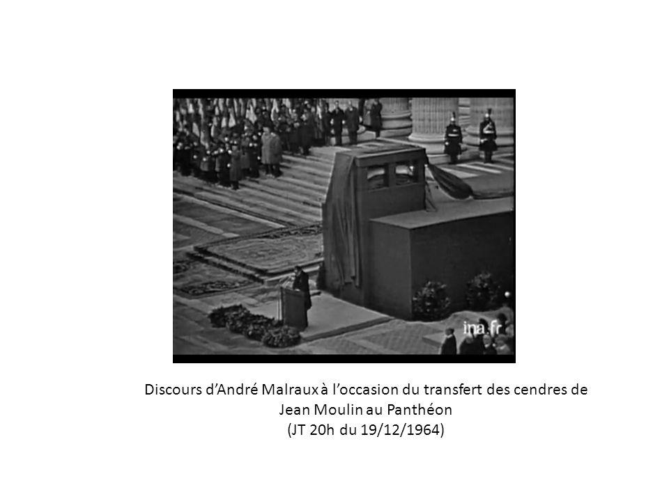 Discours dAndré Malraux à loccasion du transfert des cendres de Jean Moulin au Panthéon (JT 20h du 19/12/1964)