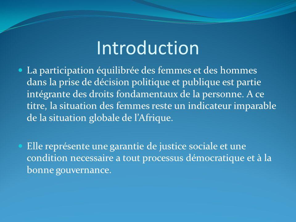 Introduction La participation équilibrée des femmes et des hommes dans la prise de décision politique et publique est partie intégrante des droits fon