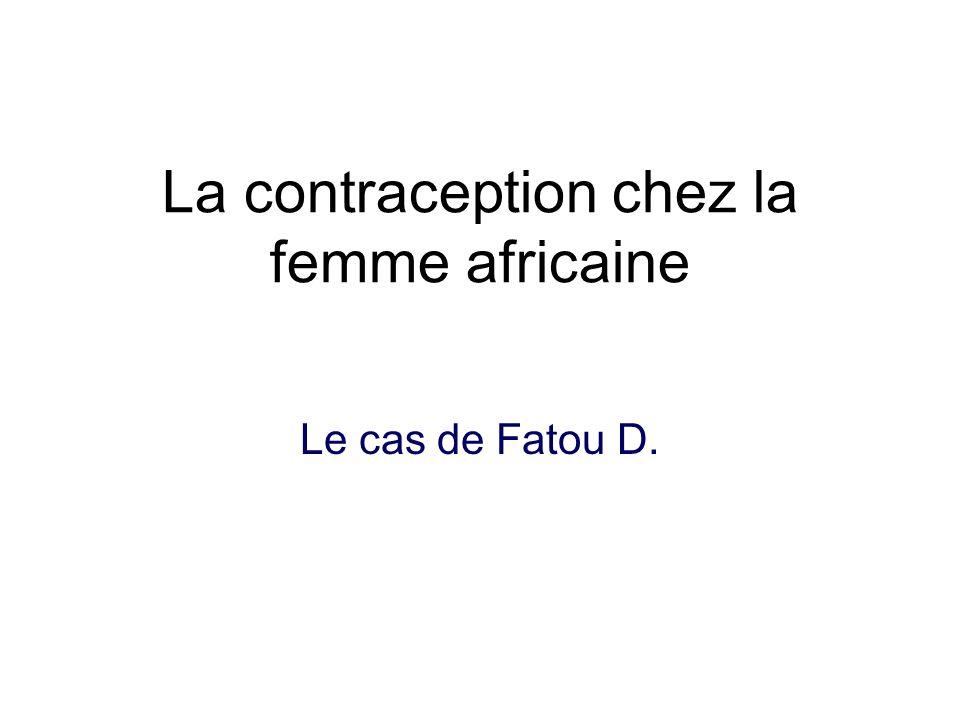 La contraception chez la femme africaine Le cas de Fatou D.