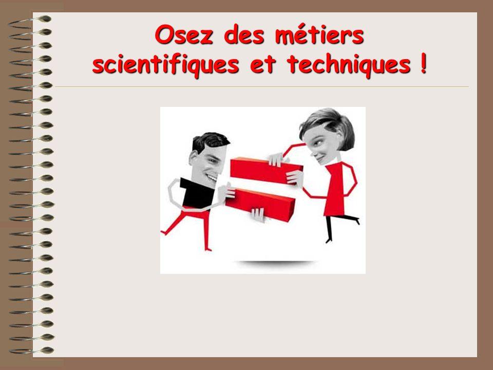 Osez des métiers scientifiques et techniques !