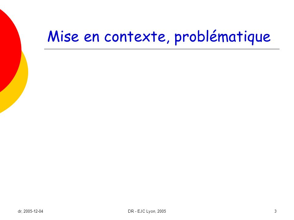 dr, 2005-12-04DR - EJC Lyon, 20054 Les ménages seuls non âgés se diversifient...