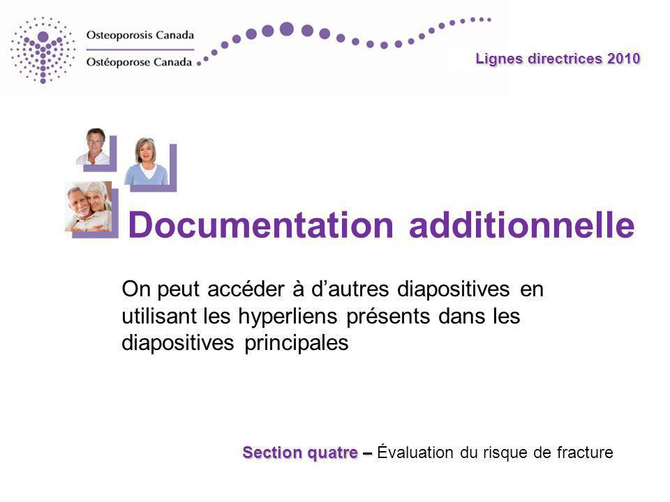 Lignes directrices 2010 On peut accéder à dautres diapositives en utilisant les hyperliens présents dans les diapositives principales Section quatre –