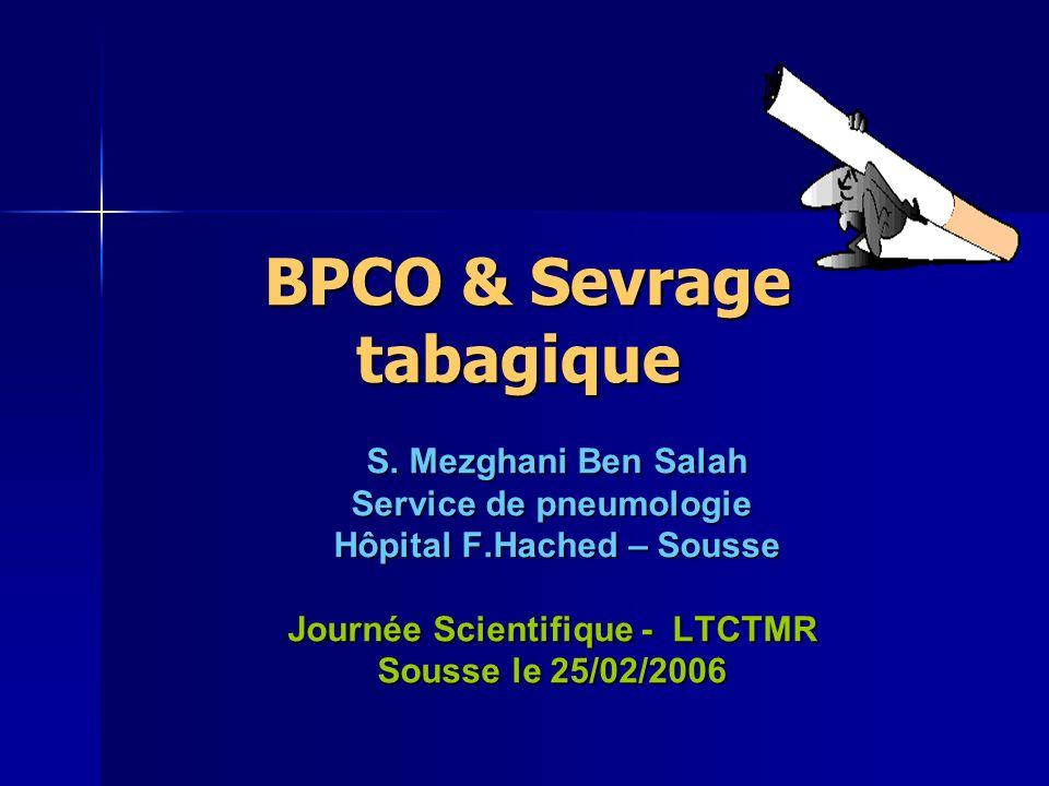 BPCO & Sevrage tabagique BPCO & Sevrage tabagique S.