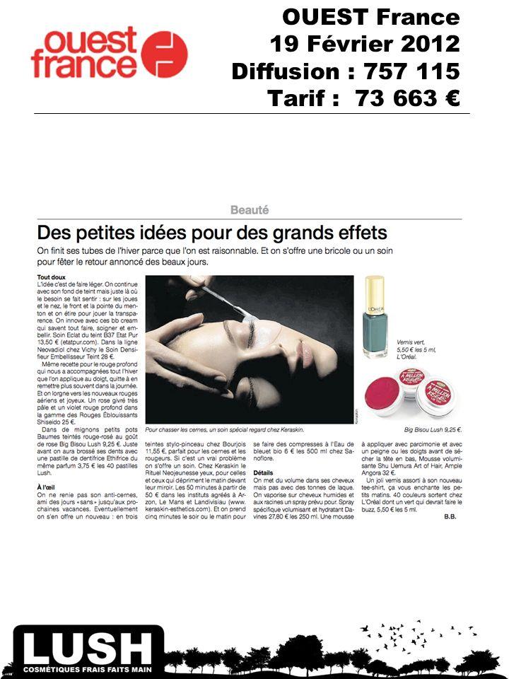 OUEST France 19 Février 2012 Diffusion : 757 115 Tarif : 73 663