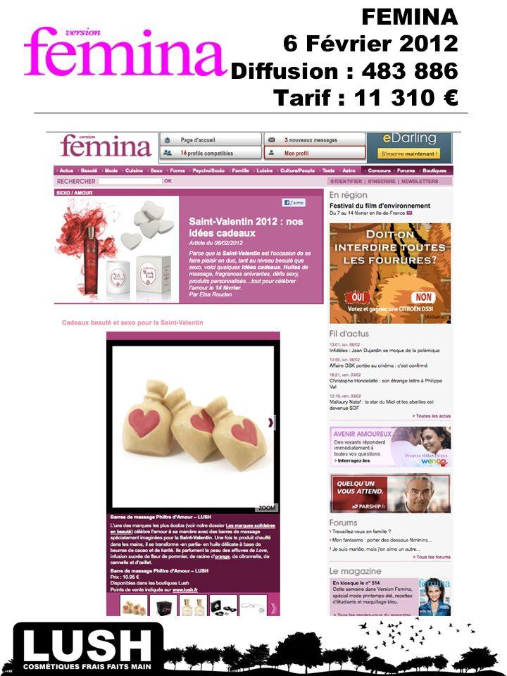 FEMINA 6 Février 2012 Diffusion : 483 886 Tarif : 11 310
