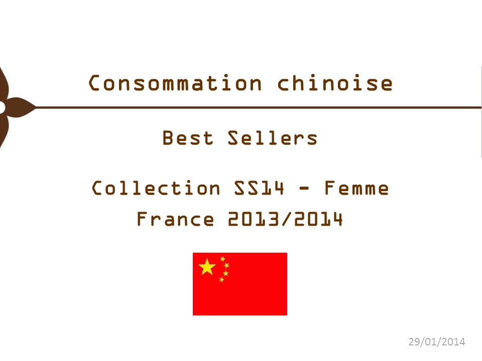 Consommation chinoise Best Sellers Collection SS14 - Femme France 2013/2014 29/01/2014