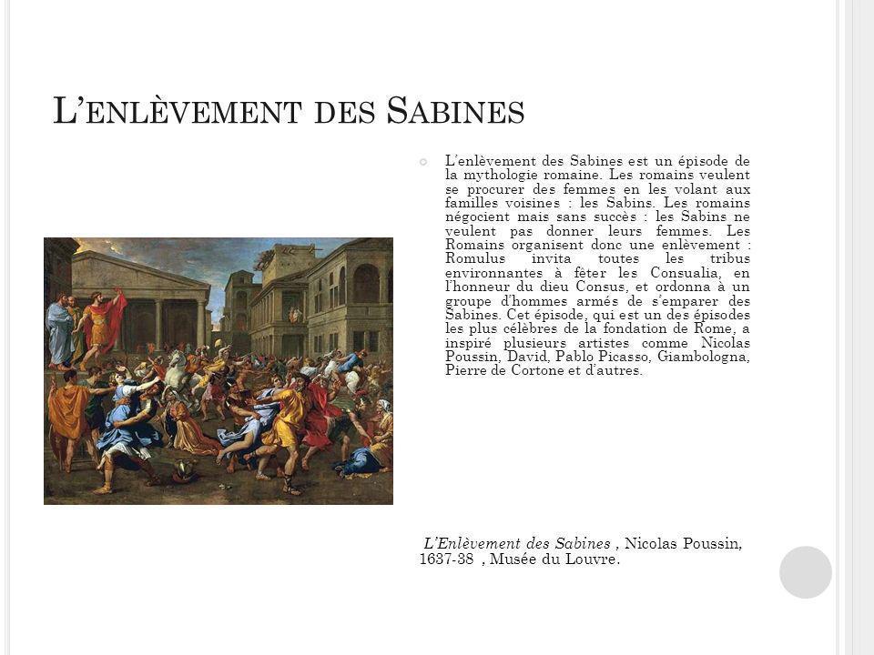 L ENLÈVEMENT DES S ABINES Lenlèvement des Sabines est un épisode de la mythologie romaine.