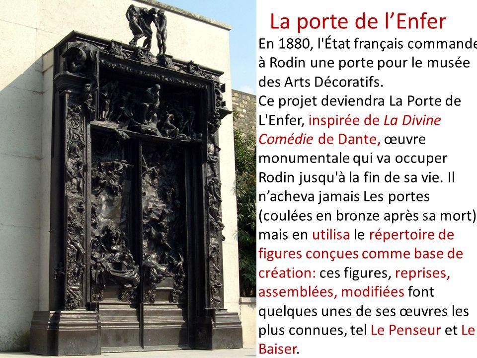 En 1880, l'État français commande à Rodin une porte pour le musée des Arts Décoratifs. Ce projet deviendra La Porte de L'Enfer, inspirée de La Divine