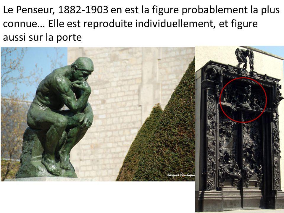 Le Penseur, 1882-1903 en est la figure probablement la plus connue… Elle est reproduite individuellement, et figure aussi sur la porte