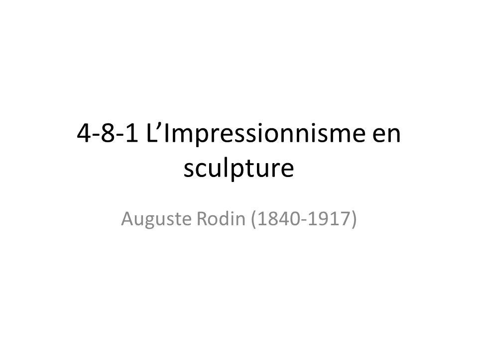 LImpressionnisme en sculpture… Si Claude Monet est la personnification de limpressionnisme en peinture, Auguste Rodin est le sculpteur qui, à lui tout seul, opéra un changement similaire en sculpture.