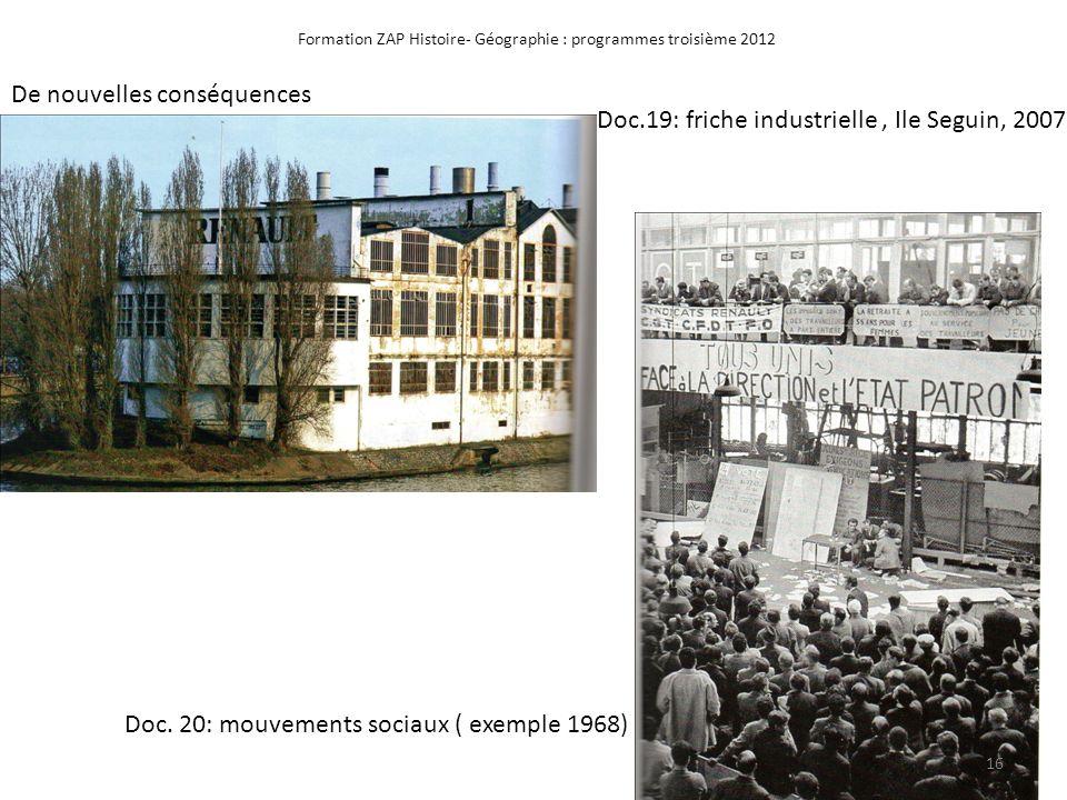 Formation ZAP Histoire- Géographie : programmes troisième 2012 Doc.19: friche industrielle, Ile Seguin, 2007 Doc. 20: mouvements sociaux ( exemple 196