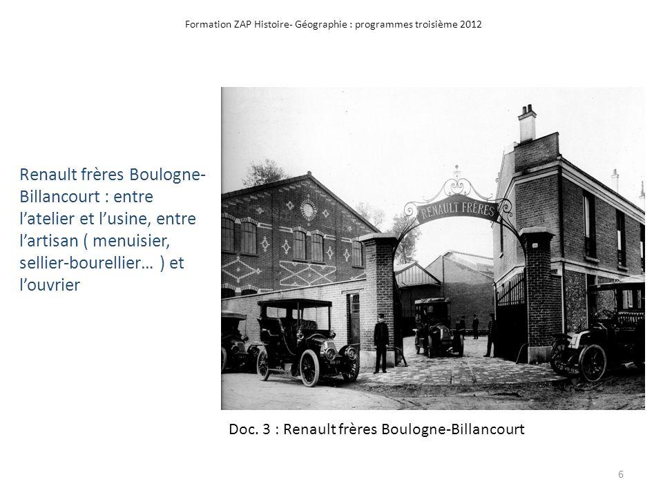 Formation ZAP Histoire- Géographie : programmes troisième 2012 Doc. 3 : Renault frères Boulogne-Billancourt Renault frères Boulogne- Billancourt : ent