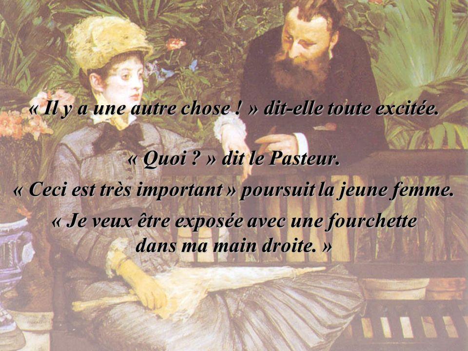 Lorsque le Pasteur sapprêta à partir, la jeune femme se souvint soudainement de quelque chose de très important pour elle.