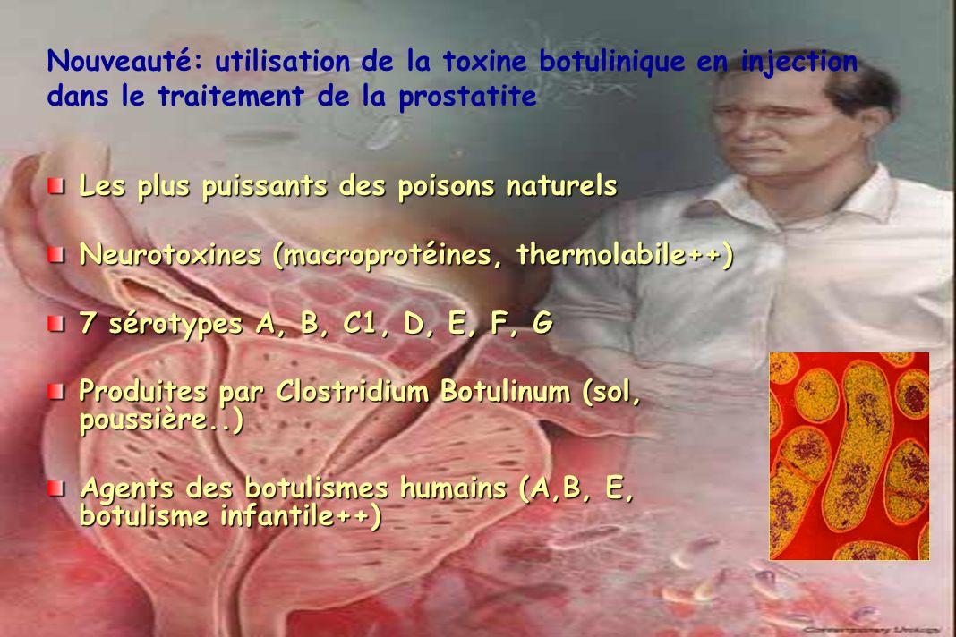 Les plus puissants des poisons naturels Neurotoxines (macroprotéines, thermolabile++) 7 sérotypes A, B, C1, D, E, F, G Produites par Clostridium Botul