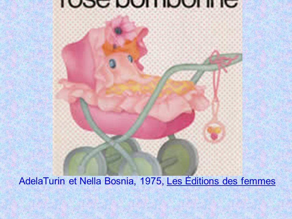 AdelaTurin et Nella Bosnia, 1975, Les Éditions des femmesLes Éditions des femmes