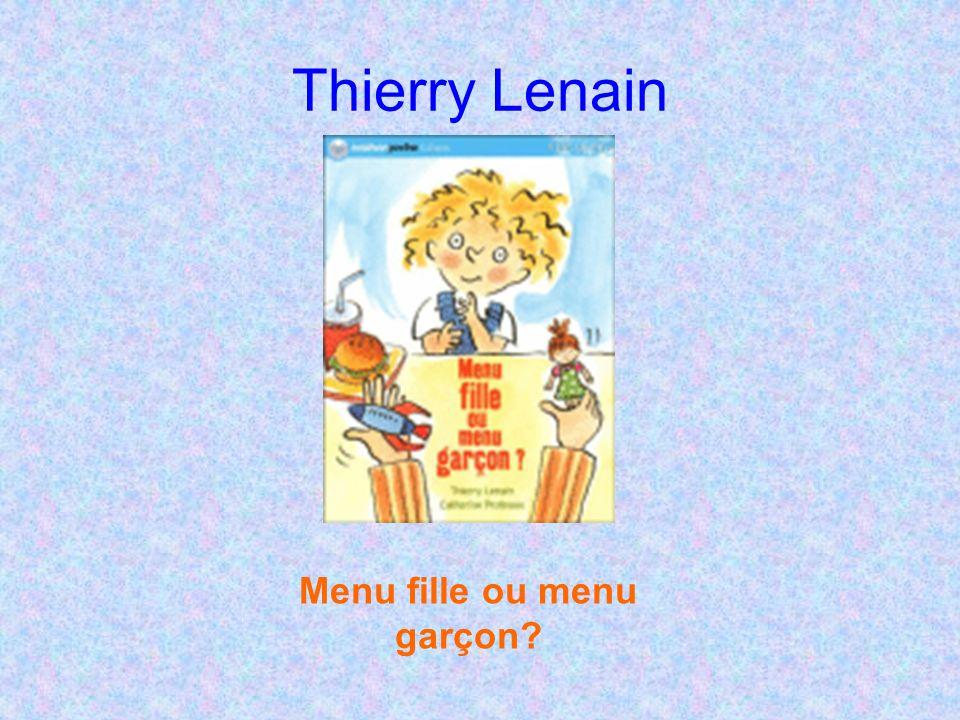 Thierry Lenain Menu fille ou menu garçon?