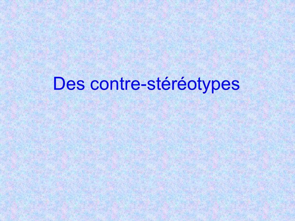 Des contre-stéréotypes