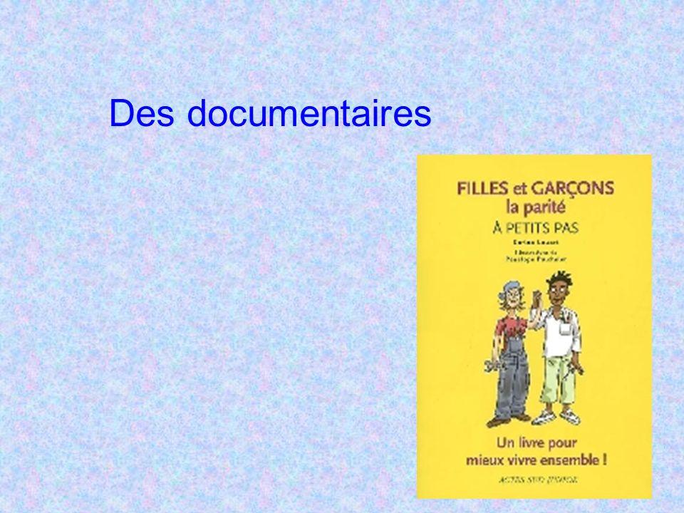 Des documentaires